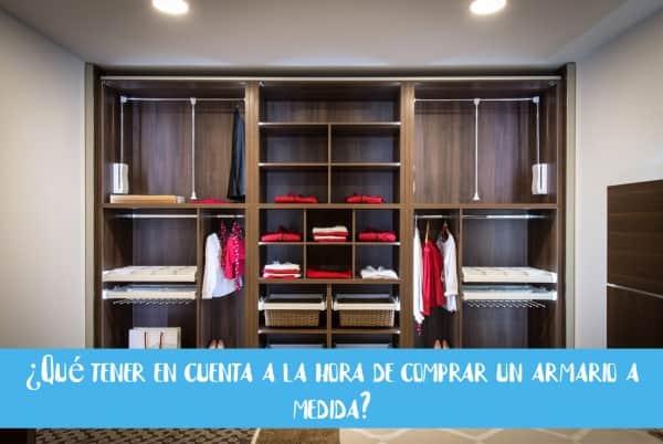 ¿Qué tener en cuenta a la hora de comprar un armario a medida?